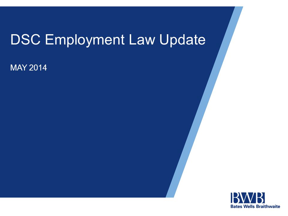 DSC Employment Law Update MAY 2014