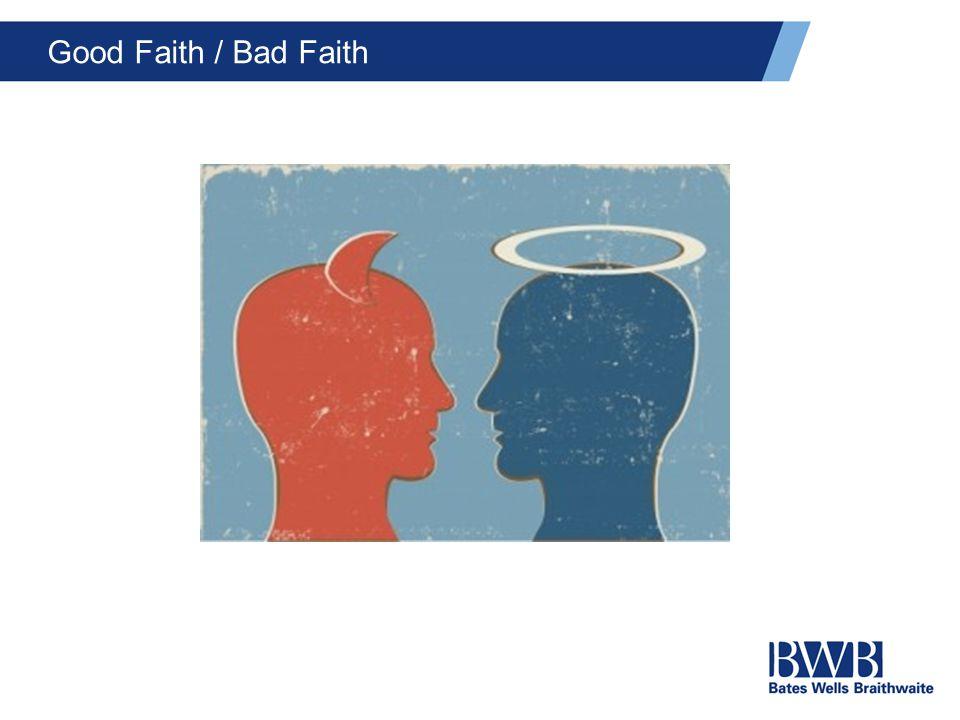 Good Faith / Bad Faith