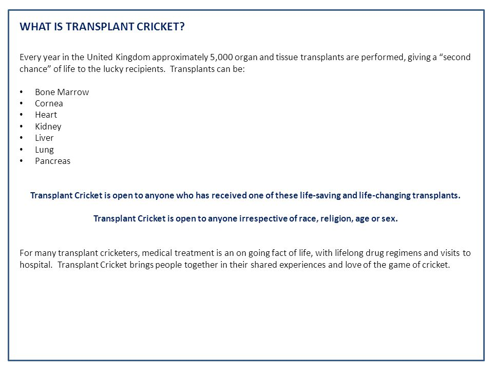 WHAT ARE THE AIMS OF TRANSPLANT CRICKET.