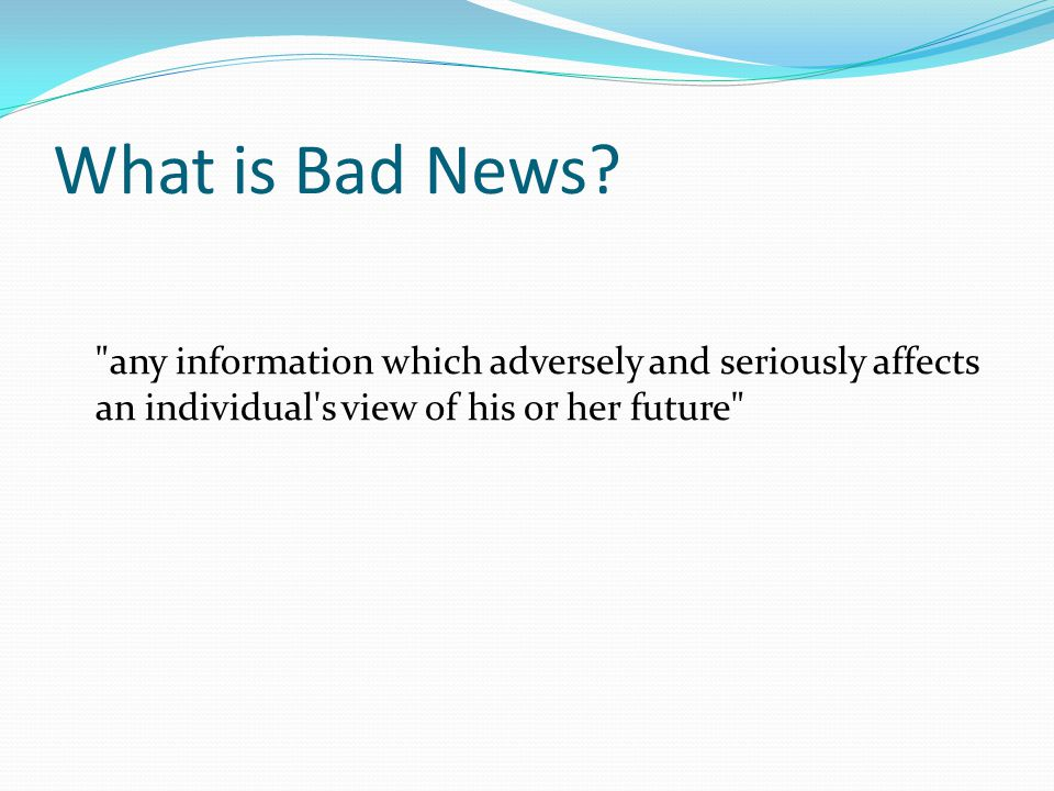 What is Bad News?