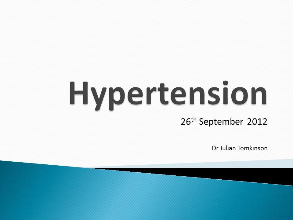 26 th September 2012 Dr Julian Tomkinson
