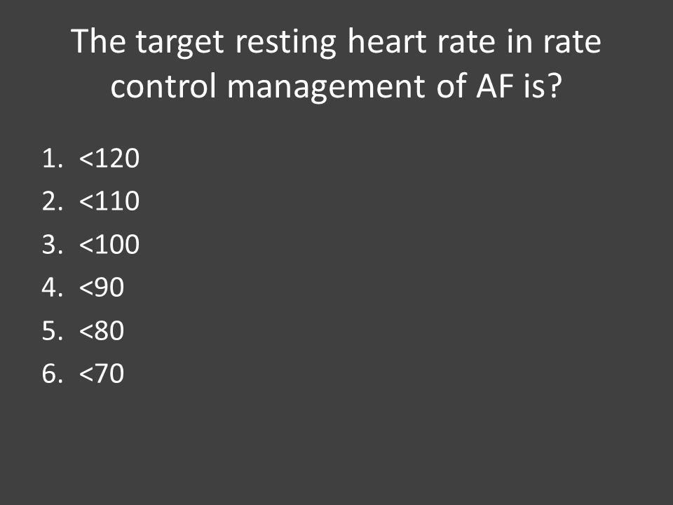 The target resting heart rate in rate control management of AF is.