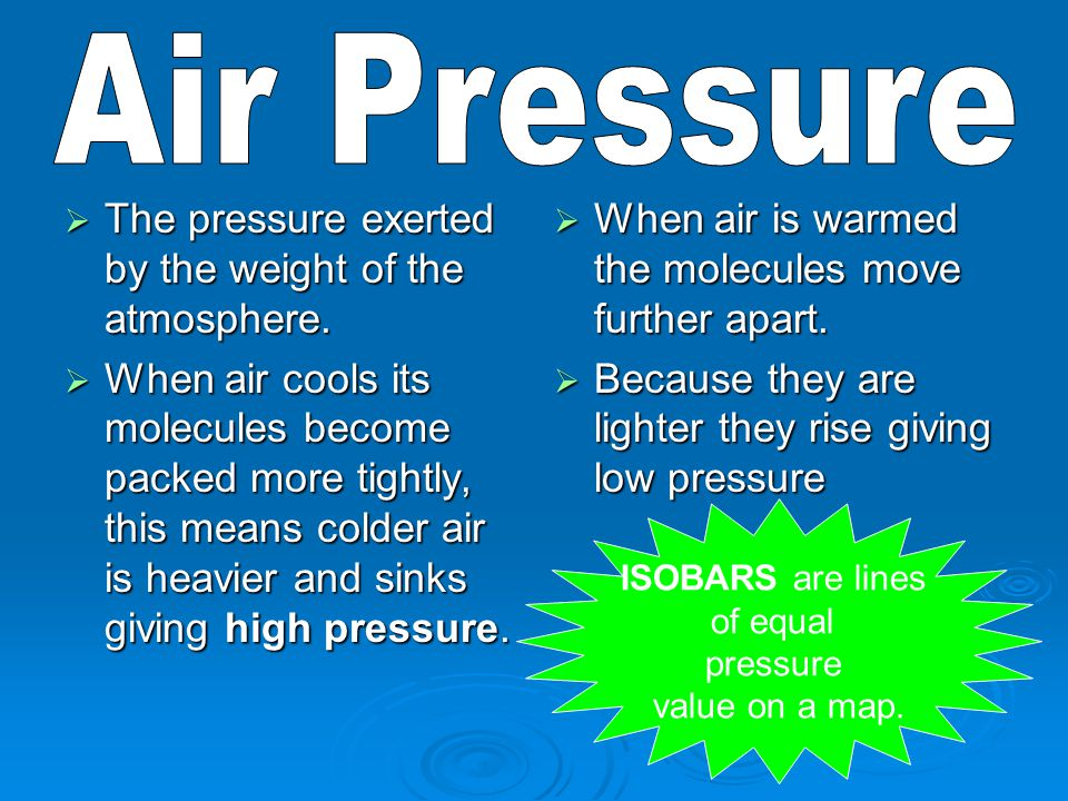  The measurement of the heat of the atmosphere. Temperature of air is measured in the shade.