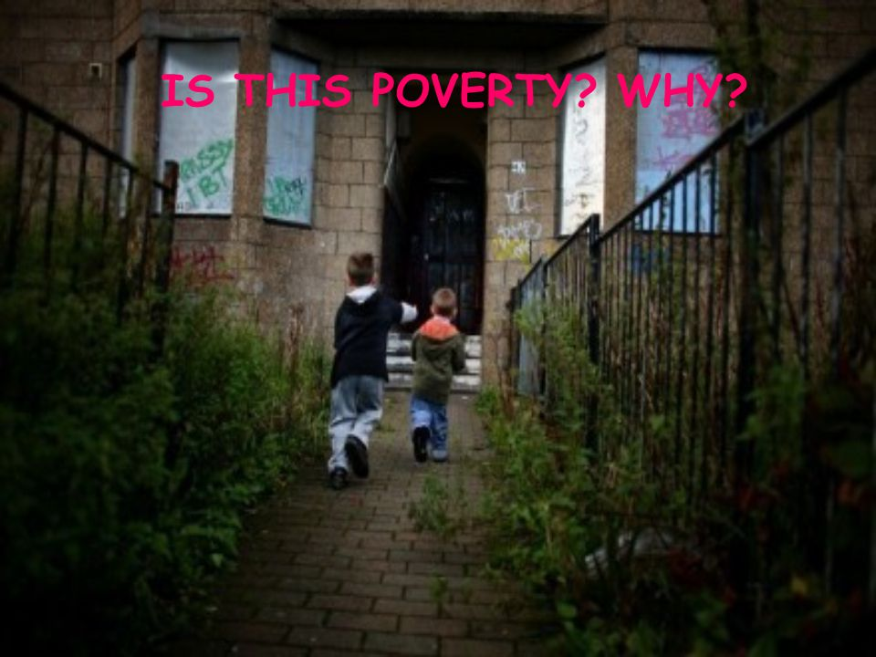 Definitions of Poverty There is no single definition of Poverty.