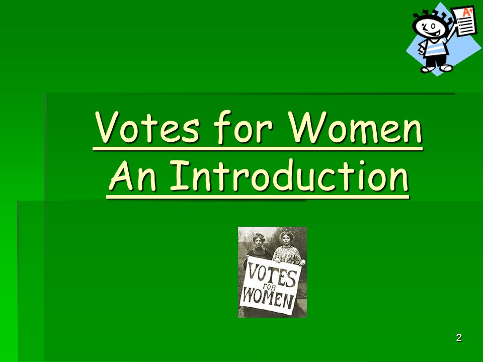 2 Votes for Women An Introduction