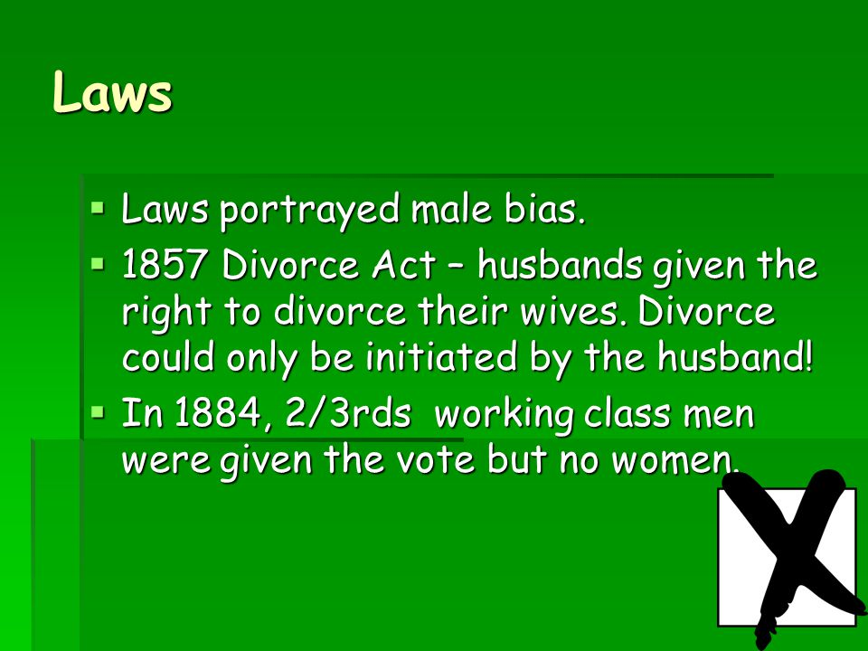 9 Laws  Laws portrayed male bias.