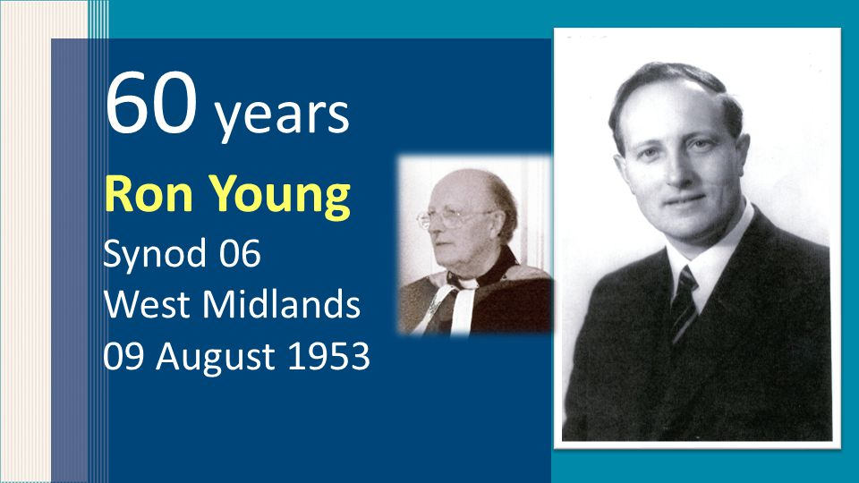 60 years Ron Young Synod 06 West Midlands 09 August 1953