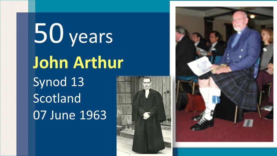 50 years John Arthur Synod 13 Scotland 07 June 1963