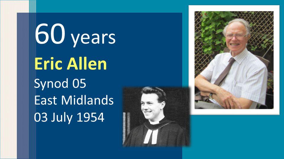 60 years Garth Anders Synod 04 Yorkshire 01 June 1953