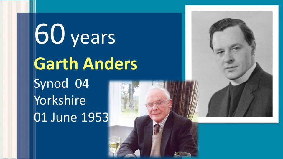 60 years Derek Richmond Synod 11 Southern 19 July 1953