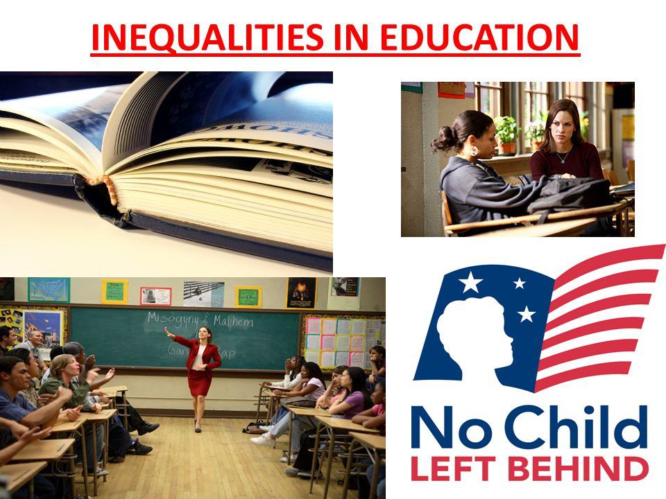 INEQUALITIES IN EDUCATION