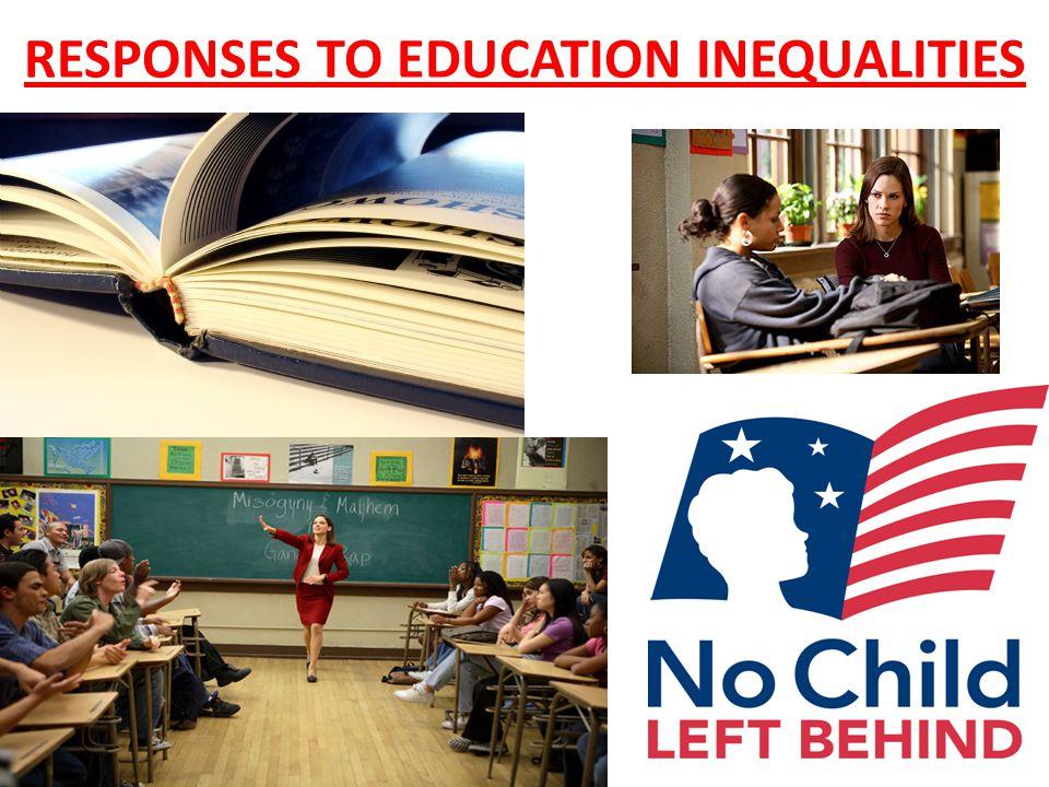 RESPONSES TO EDUCATION INEQUALITIES