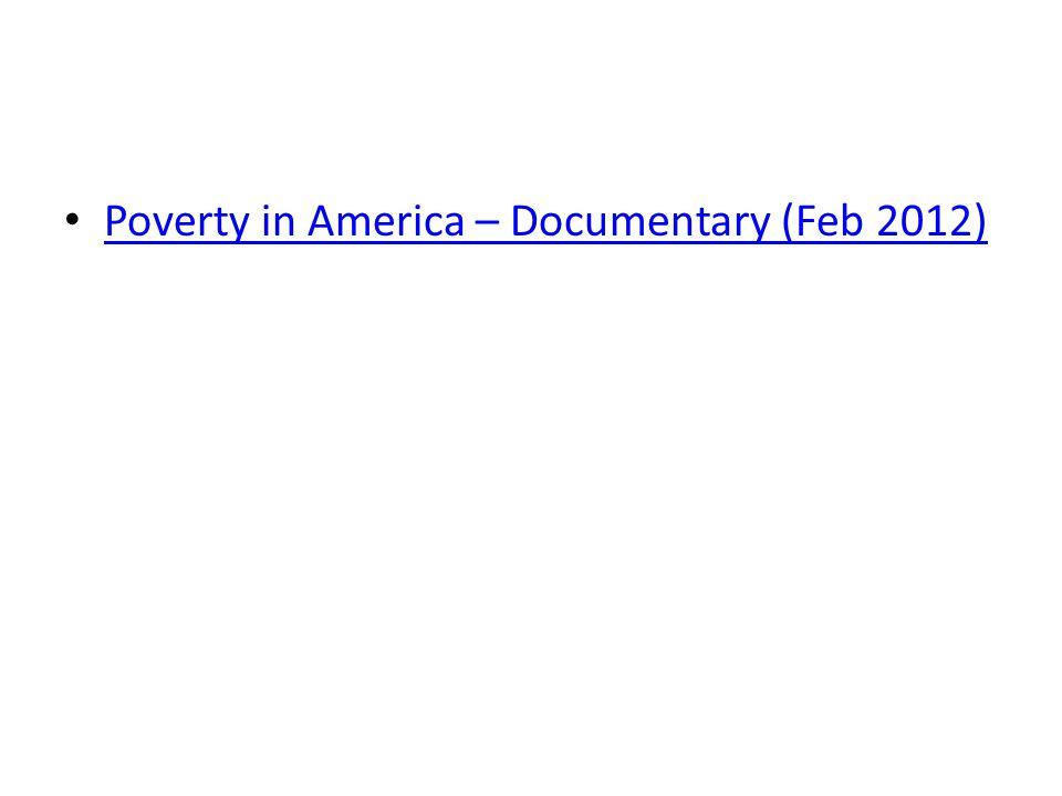 Poverty in America – Documentary (Feb 2012)