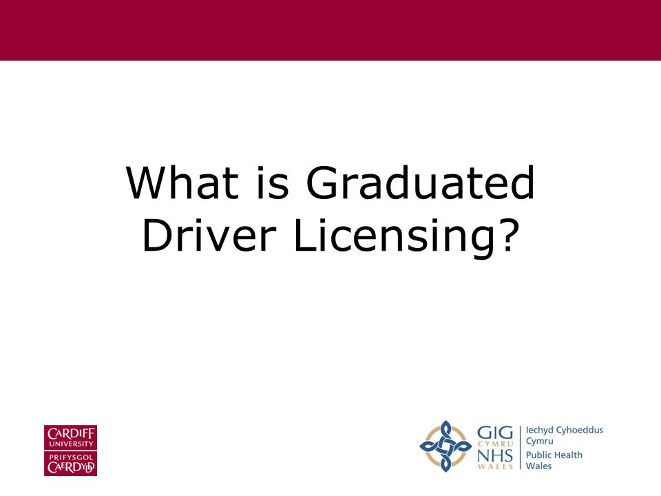 What is Graduated Driver Licensing