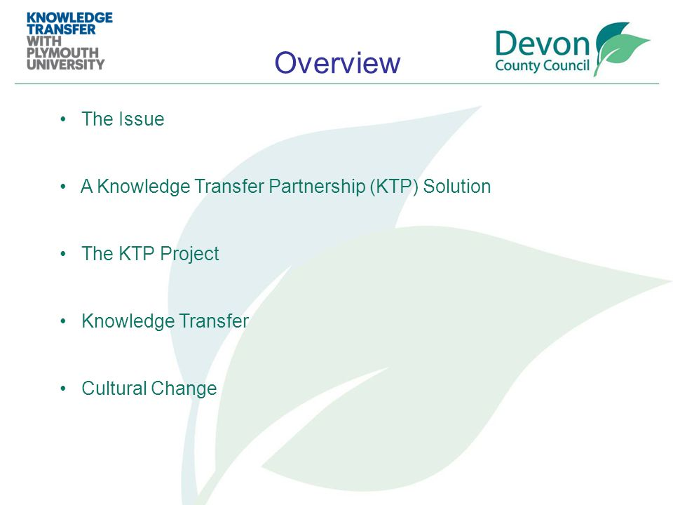 Change management teams EBP training courses Academy courses Justification for interventions (new & existing) Requests for support and advice Culture change