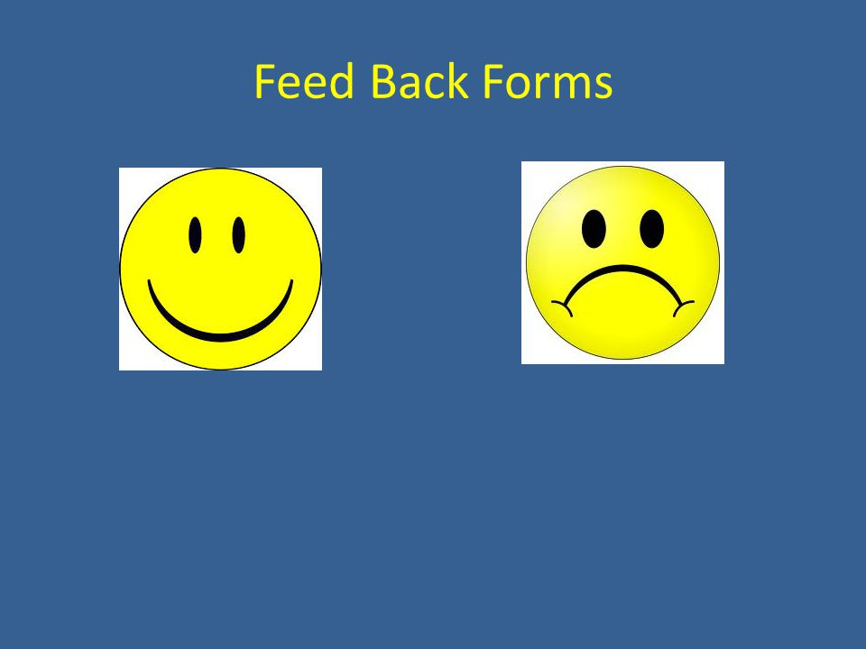 Feed Back Forms