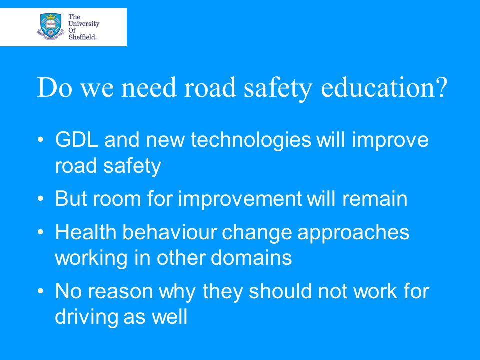 Do we need road safety education.