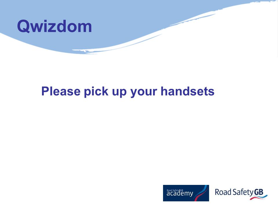 Qwizdom Please pick up your handsets