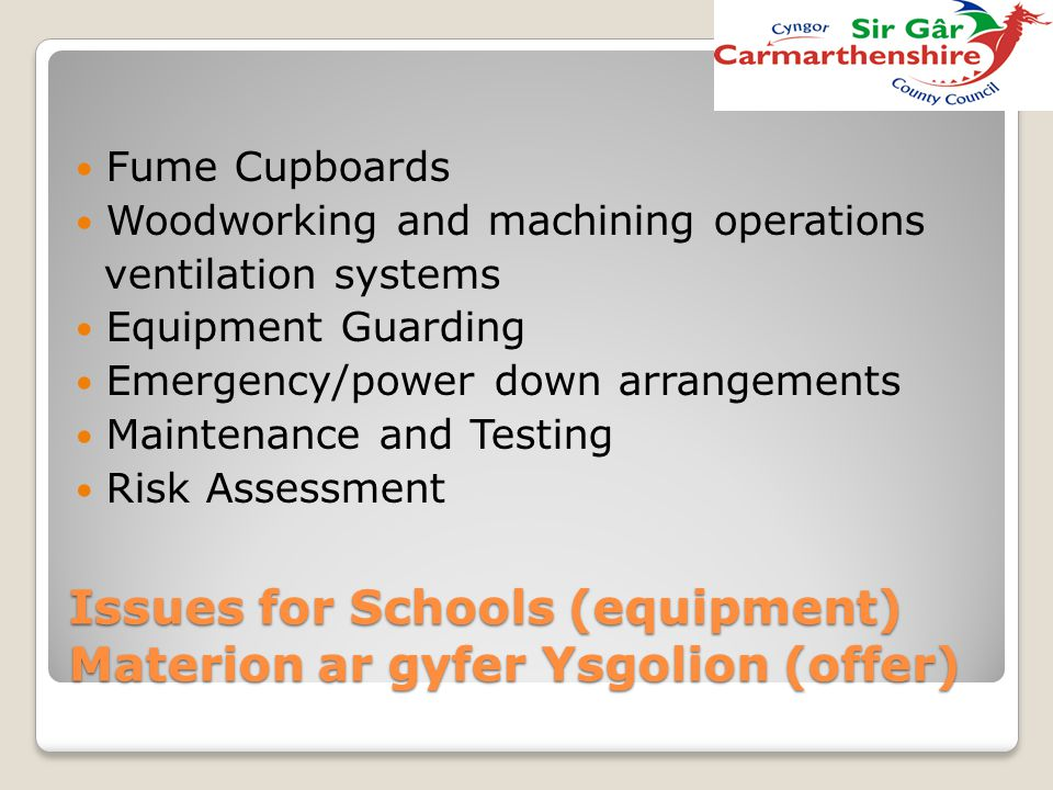Issues for Schools (equipment) Materion ar gyfer Ysgolion (offer) Fume Cupboards Woodworking and machining operations ventilation systems Equipment Gu