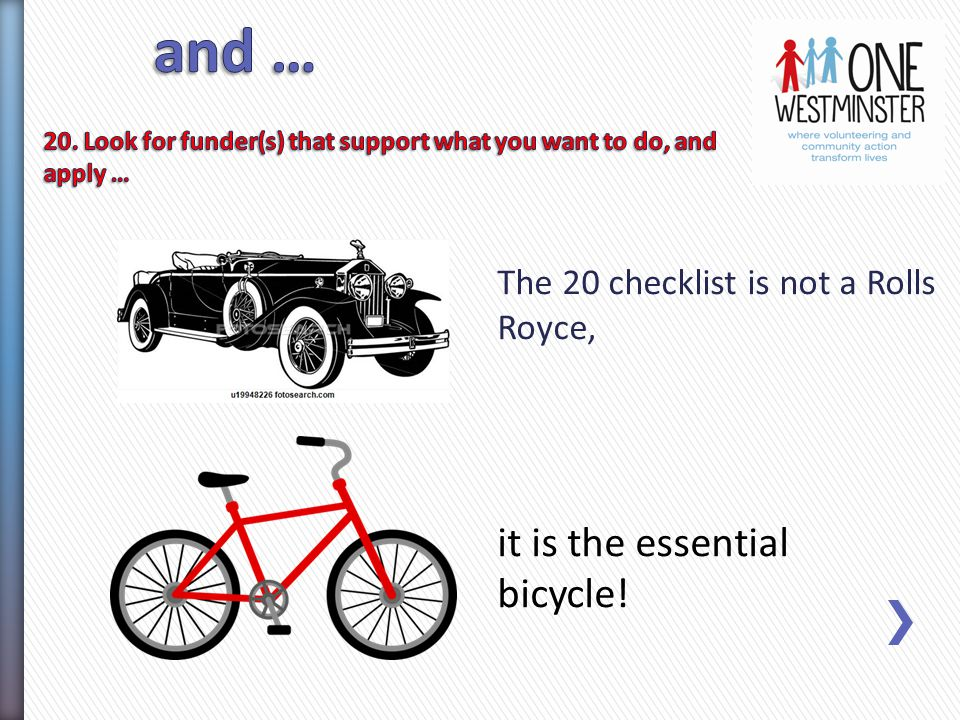 The 20 checklist is not a Rolls Royce, it is the essential bicycle!