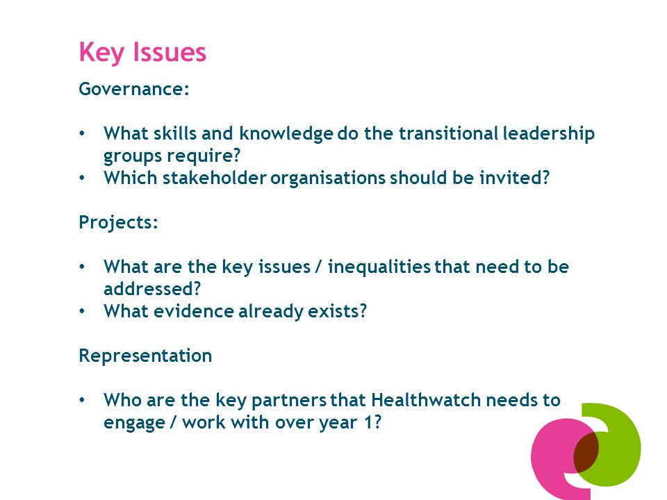 Governance: What skills and knowledge do the transitional leadership groups require.