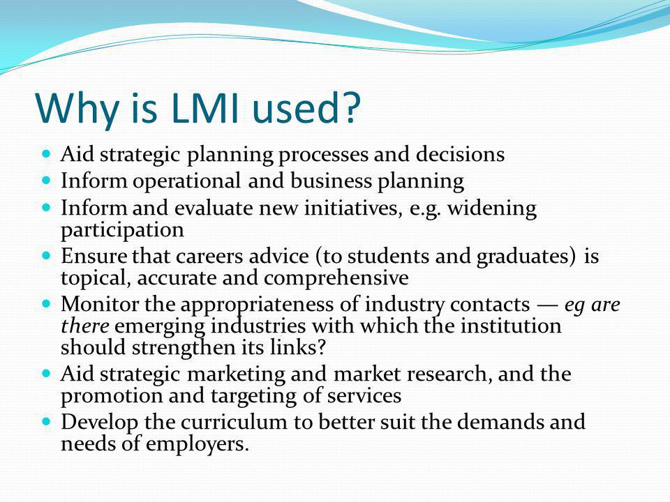 Why is LMI used.