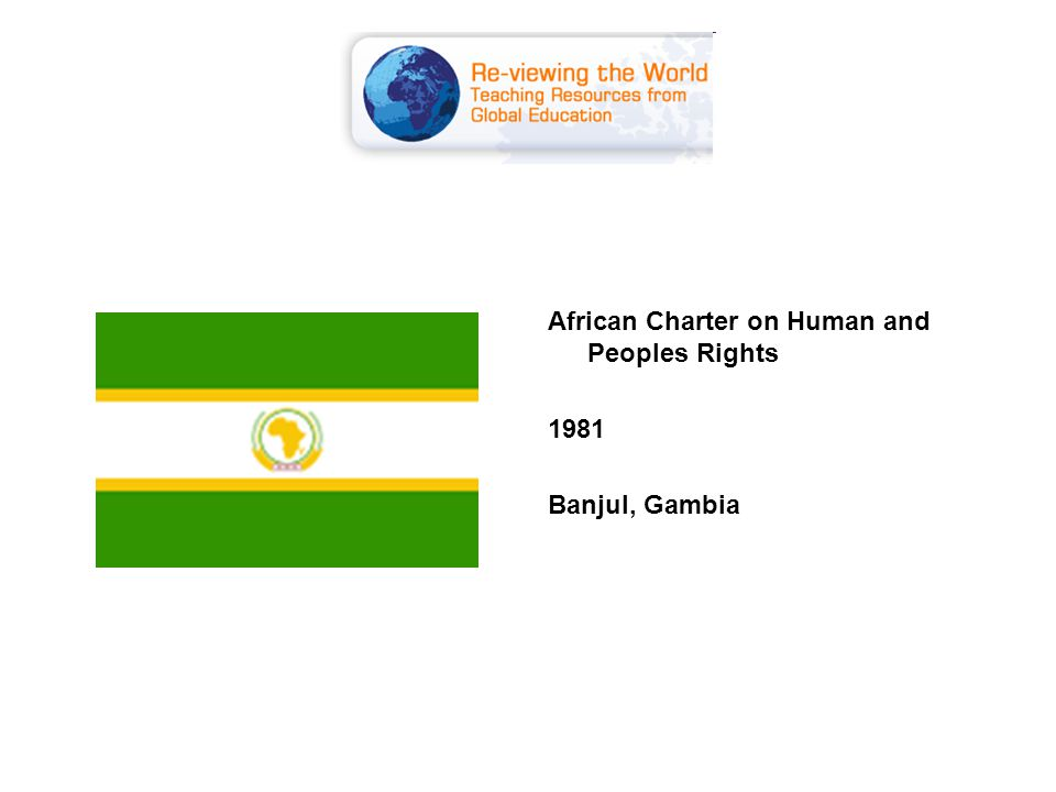 African Charter on Human and Peoples Rights 1981 Banjul, Gambia