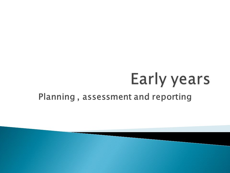 Planning, assessment and reporting