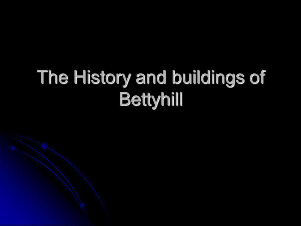 The History and buildings of Bettyhill