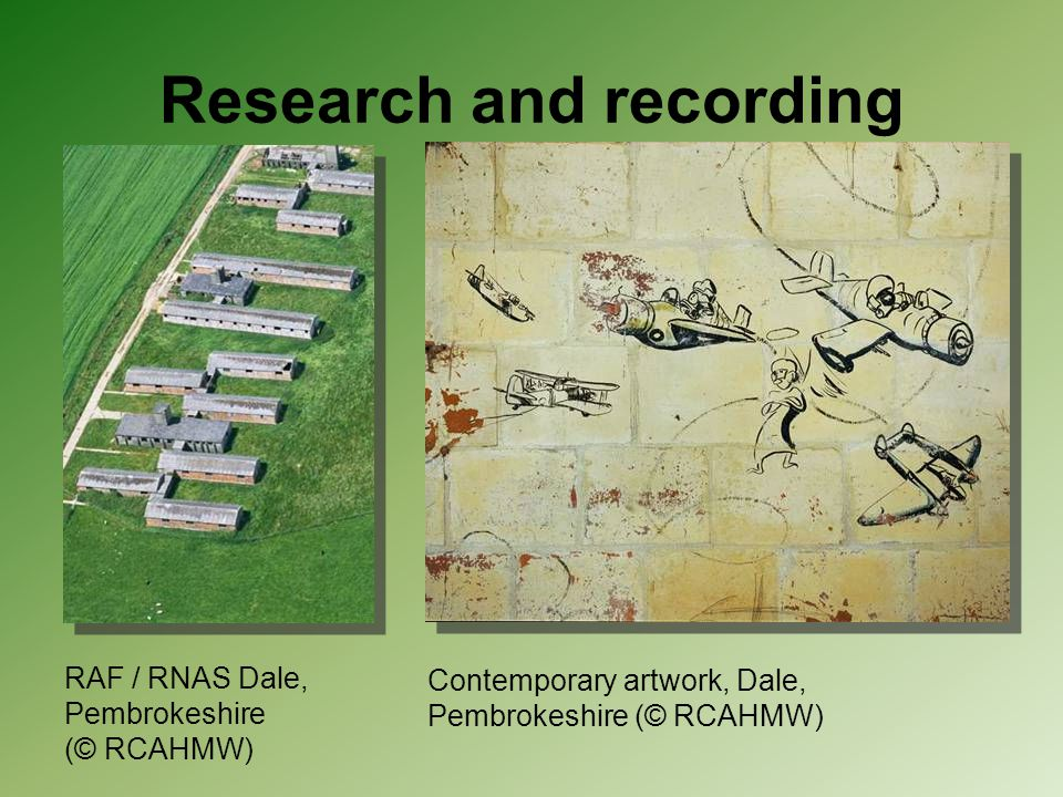 Research and recording Contemporary artwork, Dale, Pembrokeshire (© RCAHMW) RAF / RNAS Dale, Pembrokeshire (© RCAHMW)