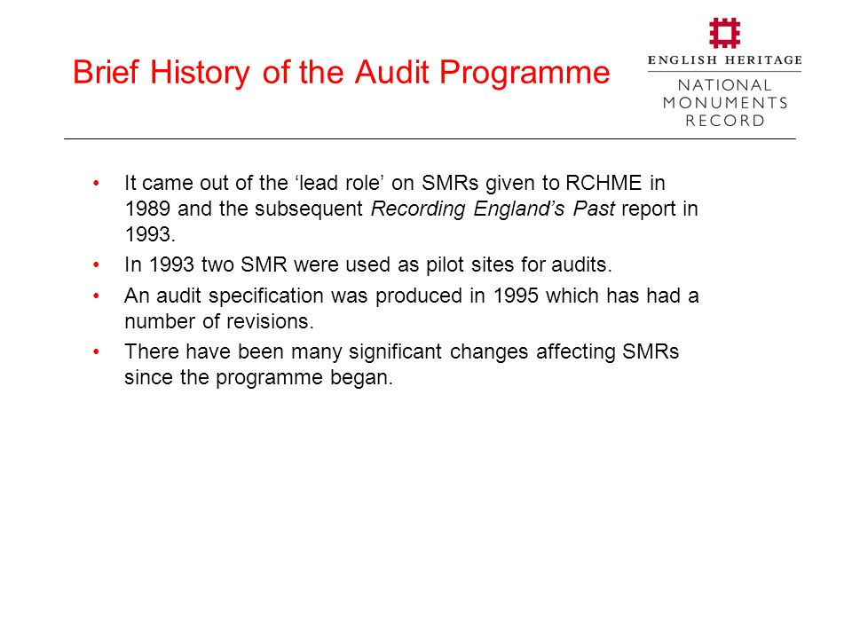 SMR Audit version 1 1994-1995 – Monarch for SMRs SMRs audited shown in yellow © Crown Copyright.