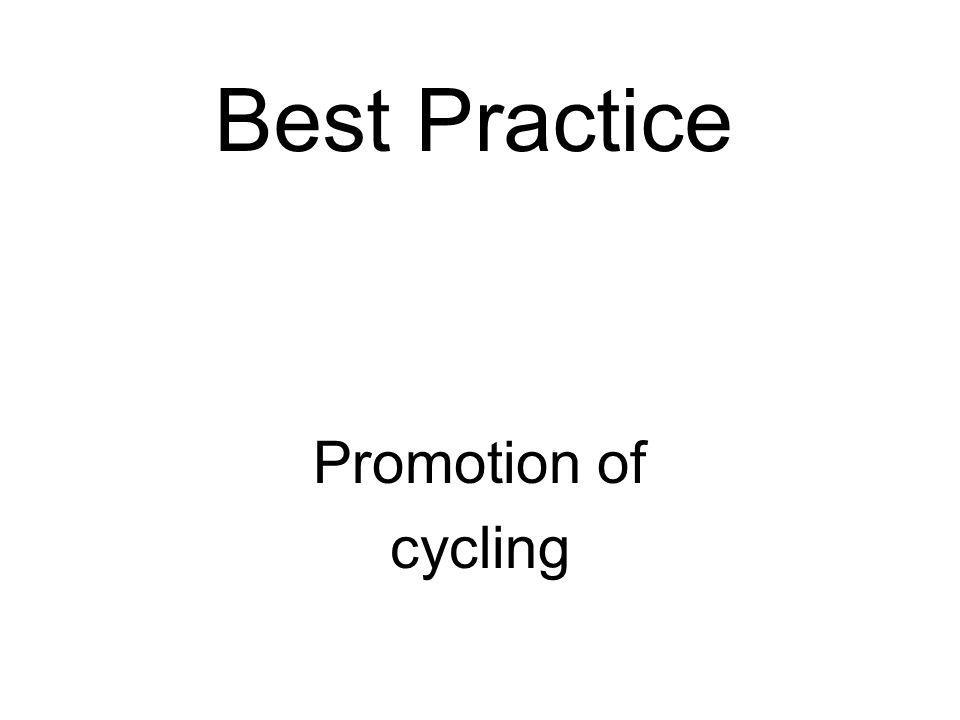Best Practice Promotion of cycling
