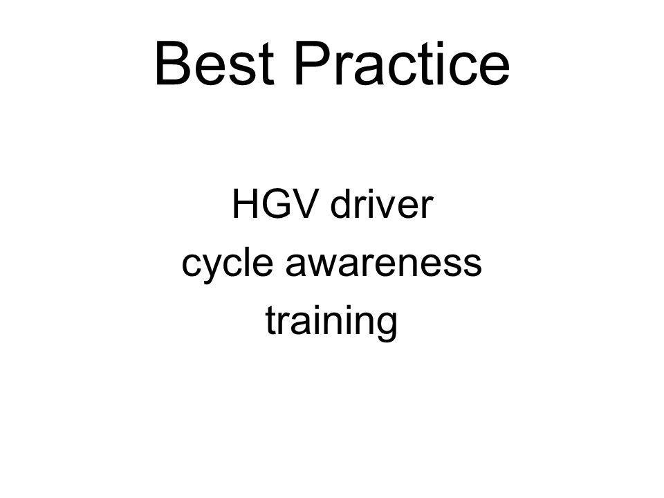Best Practice HGV driver cycle awareness training