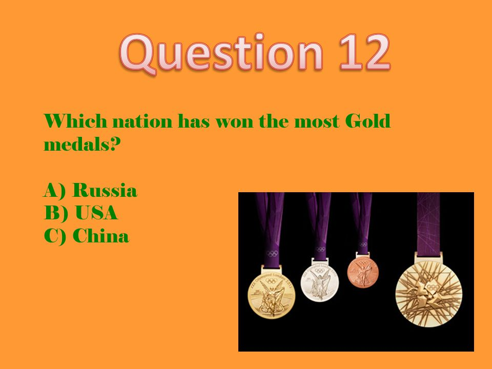 Which nation has won the most Gold medals? A) Russia B) USA C) China