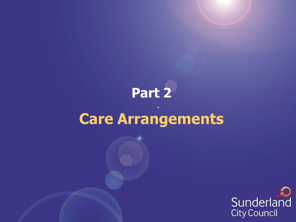 Part 2 Care Arrangements