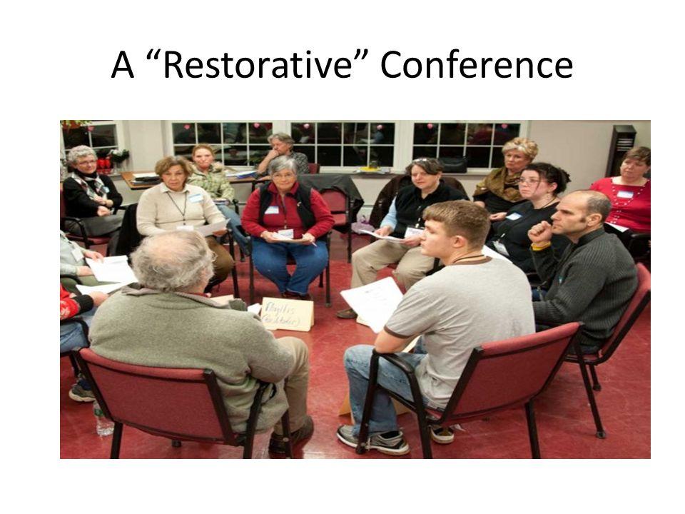 A Restorative Conference
