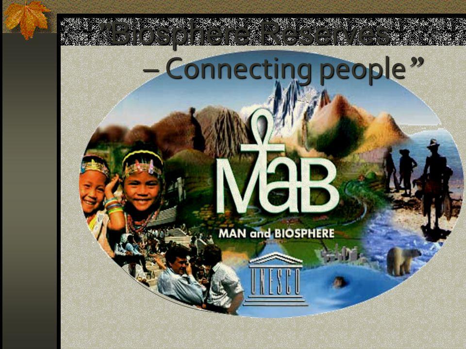 Biosphere Reserves – Connecting people