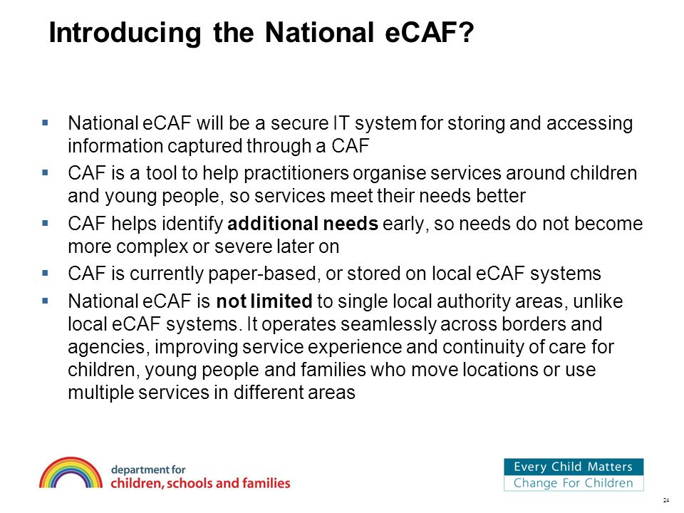 24 Introducing the National eCAF.