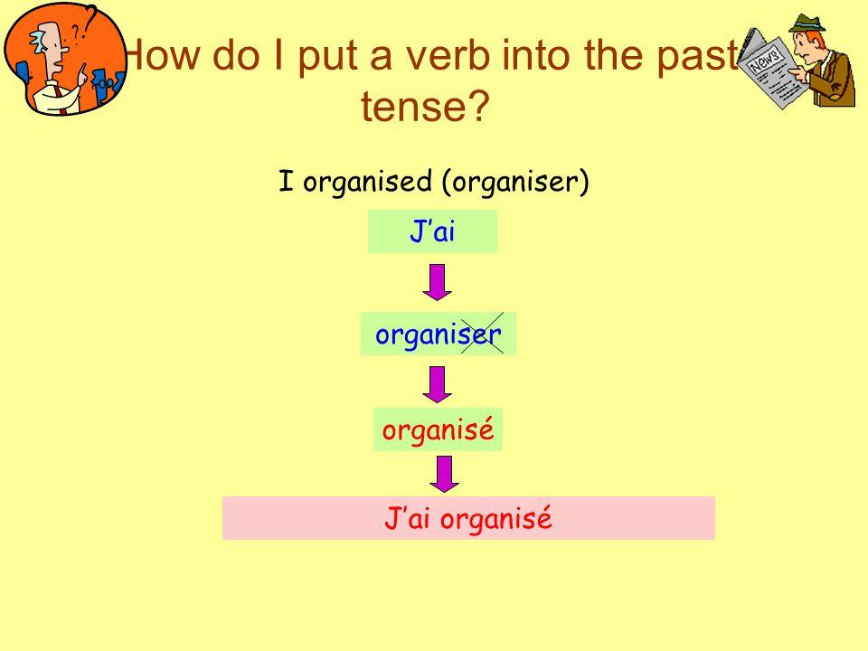 How do I put a verb into the past tense.