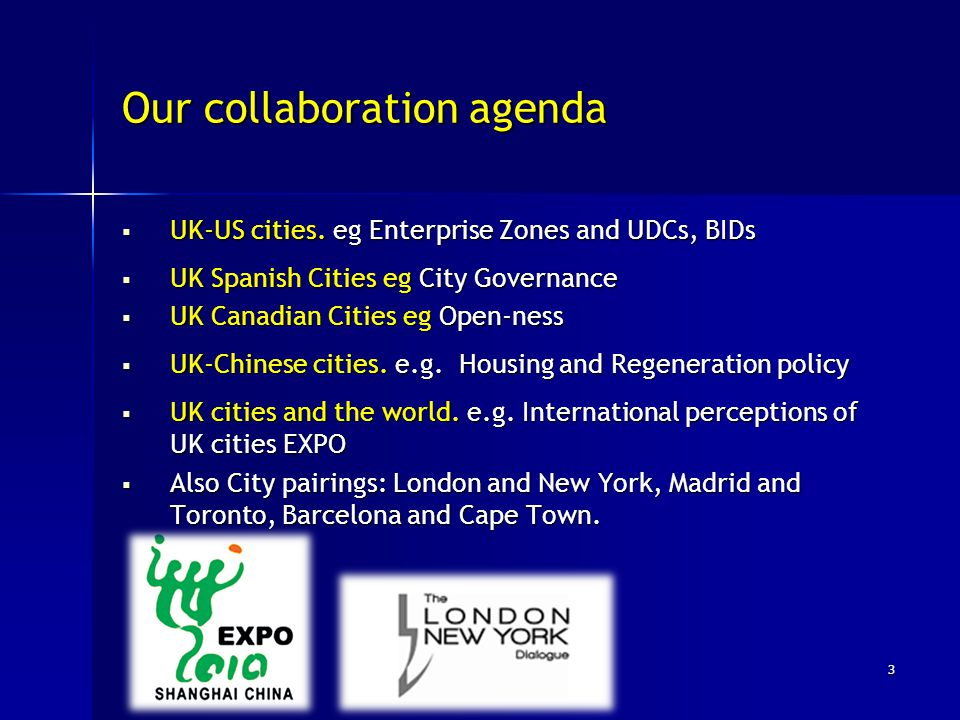 Our collaboration agenda  UK-US cities.