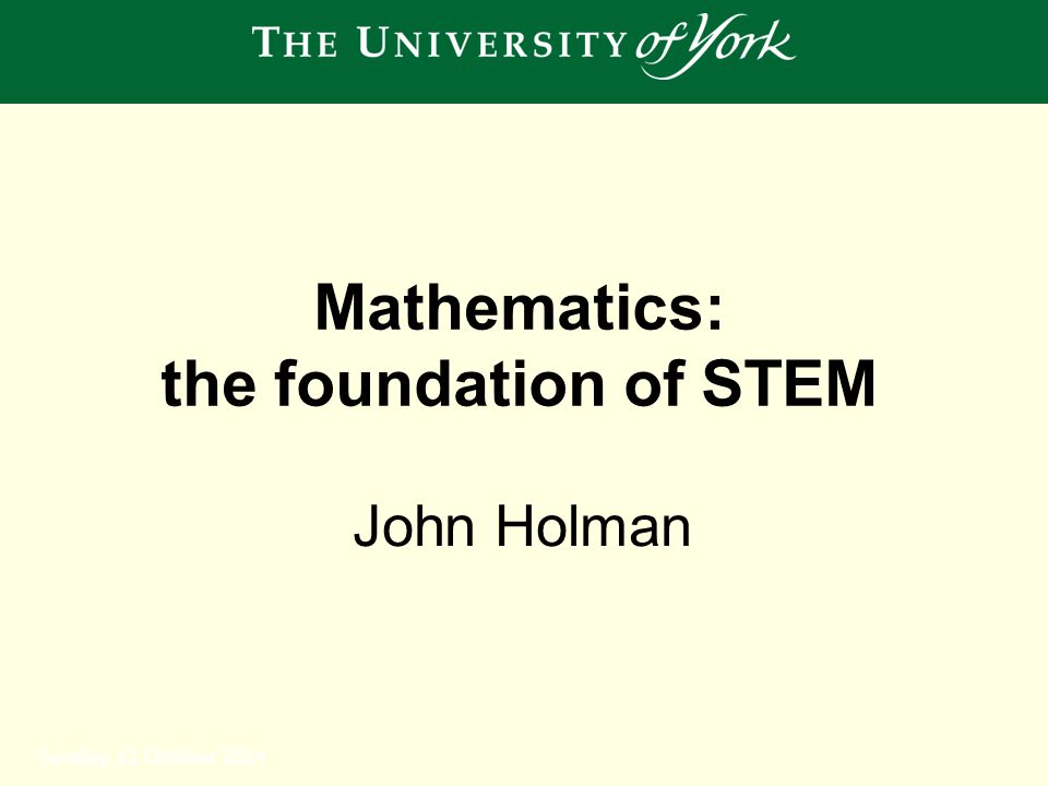 Outline of my talk 1.The importance of STEM 2.Mathematics in STEM 3.Some policy drivers 4.Post-16 mathematics: a challenge for us all 5.The most important thing to get right