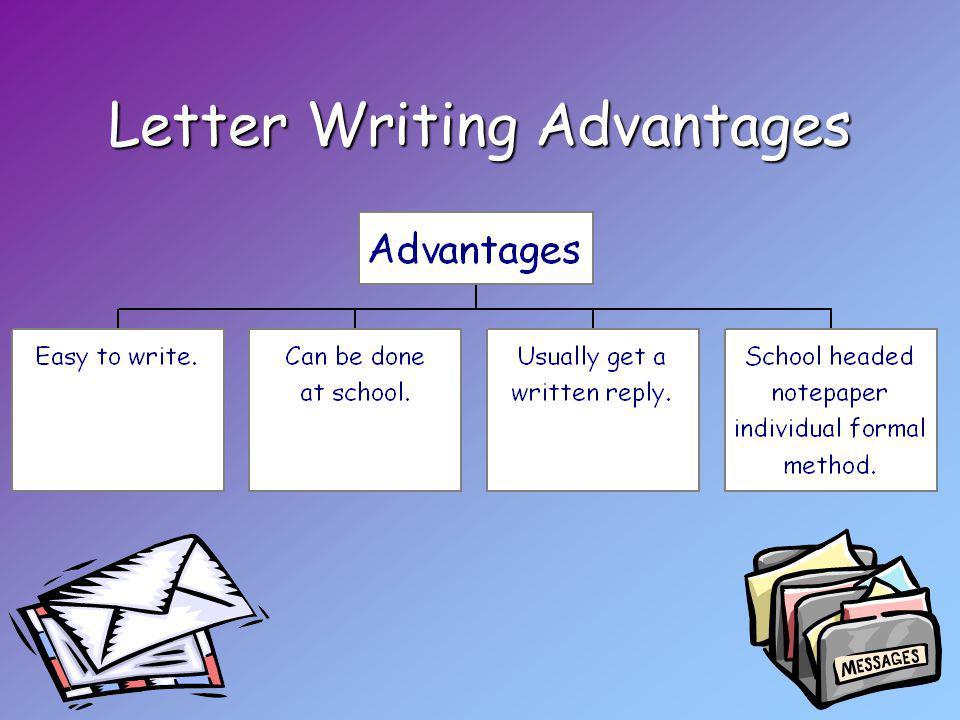 Letter Writing Advantages
