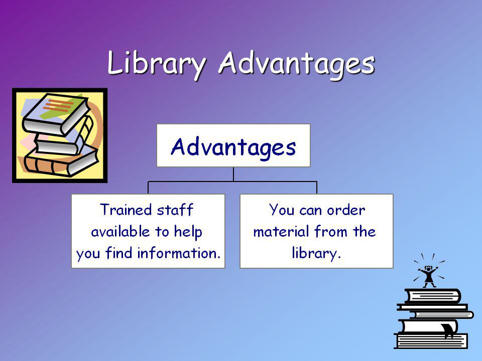 Library Advantages
