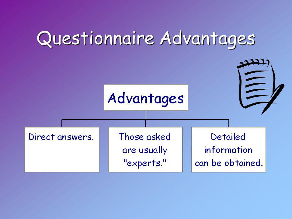 Questionnaire Advantages