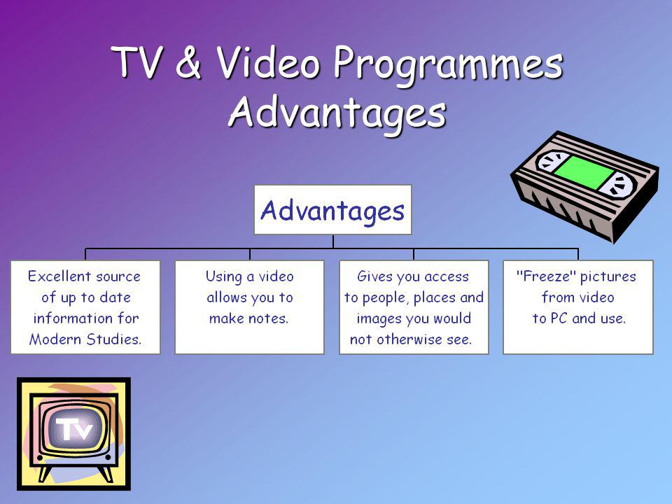 TV & Video Programmes Advantages