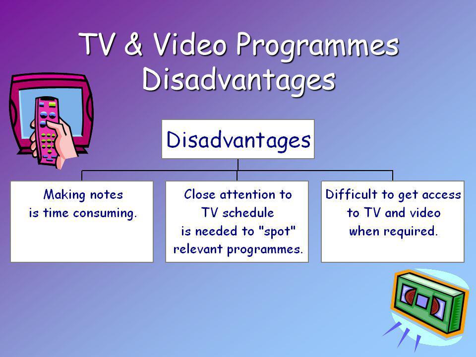 TV & Video Programmes Disadvantages