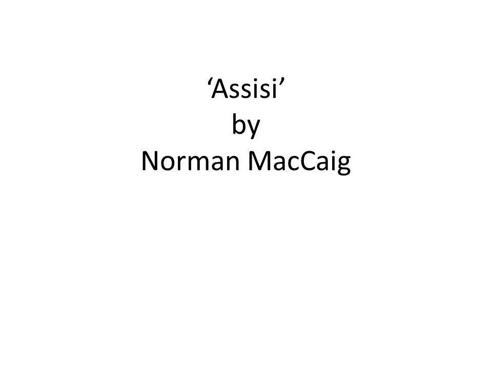 'Assisi' by Norman MacCaig