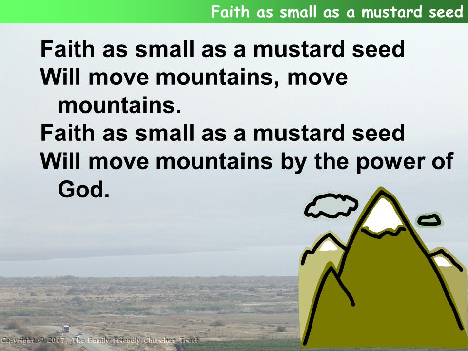 Will move mountains, move mountains.