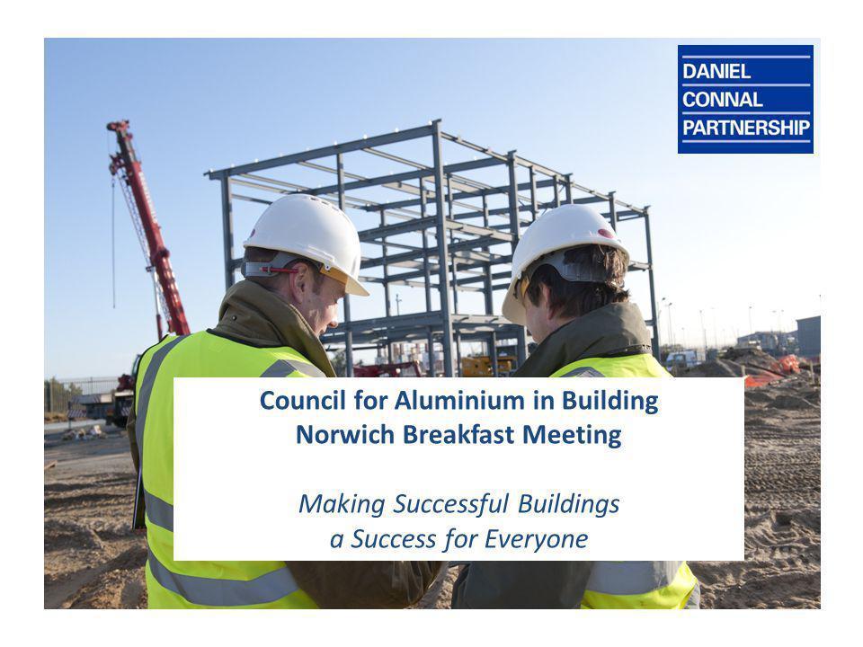 Making Successful Buildings a Success for Everyone Robert Dale Bsc(Hons) CEMDipFM FRICS FBEng Partner, Daniel Connal Partnership