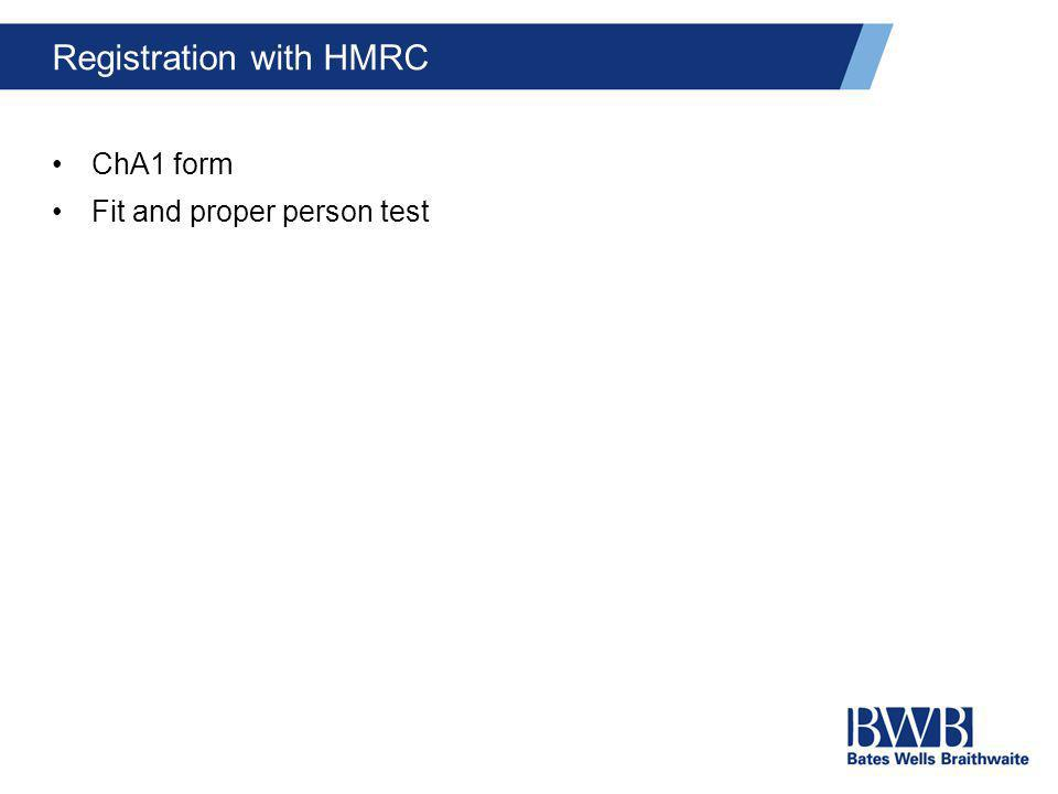 Registration with HMRC ChA1 form Fit and proper person test
